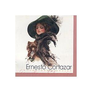 Ernesto Cortazar - Timeless Classics (2002)