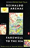 Farewell to the Sea: A Novel of Cuba (0140066365) by Arenas, Reinaldo