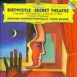 Harrison Birtwistle: Secret Theater / Tragoedia / Five Distances / Three Settings of Celan - Pierre Boulez / Ensemble InterContemporain