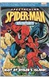 Spectacular Spiderman Adventures: Riot at Rykers Island (Spectacular Spiderman): Riot at Rykers Island (Spectacular Spiderman)