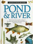 Pond & River (Eyewitness Books) (0394996151) by Steve Parker