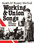 Working and Union Songs With Historical Narration/Audio Cassettes (American History Through Folksong)