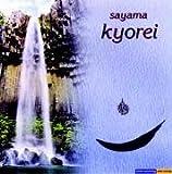 Kyorei - CD -  - Ambiente für Meditation, asiatische Lebens- und Heilkünste - Sayama