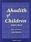 img - for Ahadith for Children by Feisal Abdul Rauf (1996-01-01) book / textbook / text book