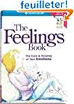 The Feelings Book: The Care & Keeping...
