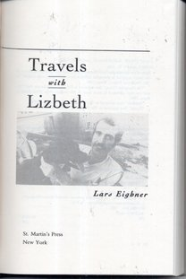 Travels With Lizbeth, Three Years on The Road And Streets