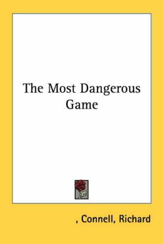 "sanger rainsford the realist essay Sanger rainsford: the realist the most dangerous game began as a sport for one man his name is sanger rainsford in richard connell's story ""the most dangerous."