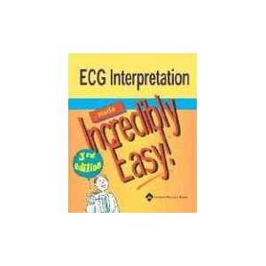 ECG Interpretation Made Incredibly Easy CE Booksharing