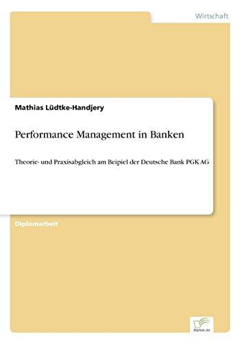 performance-management-in-banken-theorie-und-praxisabgleich-am-beipiel-der-deutsche-bank-pgk-ag-germ