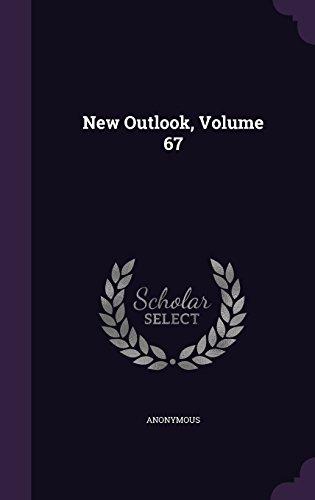 New Outlook, Volume 67