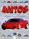 Autos. Alles über Tempo, Typen, Technik. ( Ab 8 J.). (3401049623) by Crummenerl, Rainer