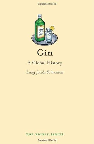 Gin: A Global History (Edible)
