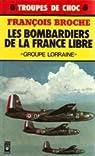 Les bombardiers de la France libre par Broche