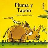 Pluma y Tapón (Coleccion Mi Primera Sopa de Libros)