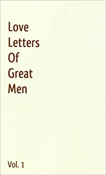 Buy Love Letters Of Great Men 1 Book Online At Low Prices