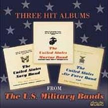 Three Hit Albums by Navy United States Marine & Air Force Bands
