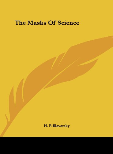 The Masks of Science