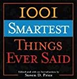 1001 Smartest Things Ever Said (1001)