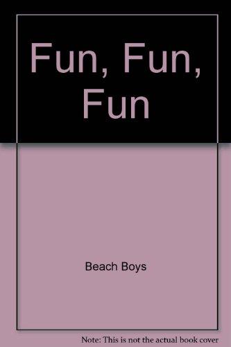 Fun, Fun, Fun (Developing A Written Voice compare prices)