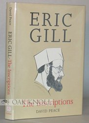The Inscriptions of Eric Gill, David Peace