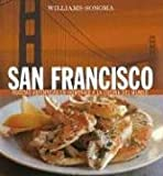 Williams-Sonoma: San Francisco: Spanish-Language Edition (Coleccion Williams-Sonoma) (Spanish Edition) (9707182741) by Fletcher, Janet
