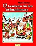 12 Geschenke für den Weihnachtsmann