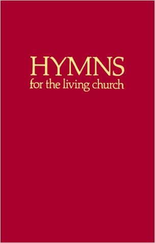 Hymns for the Living Church: Hymnal
