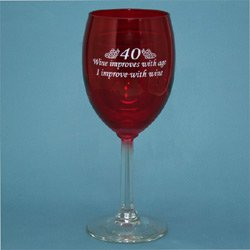 40 - Age Improves Wine Glass - Funny 40th Birthday Gift - Made in USA