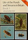 Life of the Ponds and Streams in Britain: Bk. 1 (Cotman-color) (0853067066) by Smith, Robin