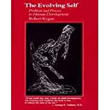 The Evolving Self: Problems and Process in Human Development