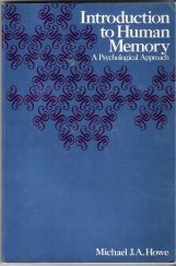 Introduction to Human Memory: A Psychological Approach