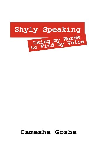 Shyly Speaking: Using my Words to Find my Voice