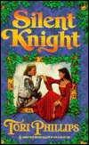Silent Knight (Harlequin Historical, No 343), TORI PHILLIPS
