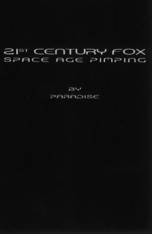 21st Century Fox Space Age Pimping, by Paradise