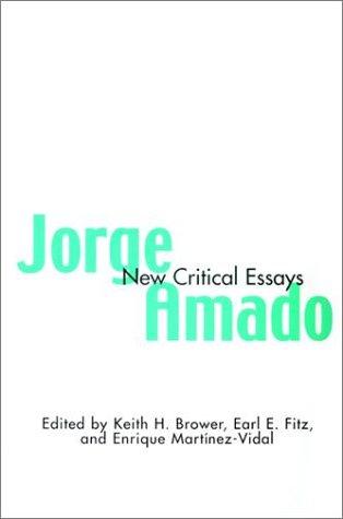 Jorge Amado: New Critical Essays (Latin American Studies)