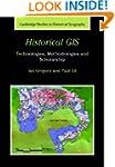 Historical GIS: Technologies, Methodo...