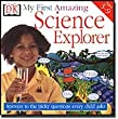 My First Amazing Science Explorer
