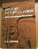 img - for History of Urban Form: Before the Industrial Revolutions book / textbook / text book