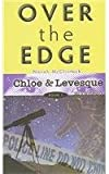 Over the Edge (Chloe and Levesque Mysteries)