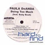 echange, troc Paula Deanda - Doing Too Much / Walk Away