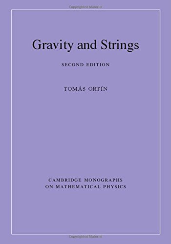 Gravity and Strings (Cambridge Monographs on Mathematical Physics)