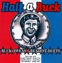 Half a Buck: Buck Owen's Greatest Duets