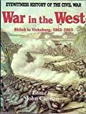img - for War in the West (Eyewitness History of the Civil War) book / textbook / text book