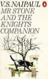 Mr. Stone and the Knights Companion (0140037128) by Naipaul, V. S.