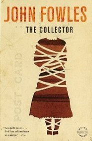 the collector john fowles essay The collector is the 1963 debut novel by english author john fowles he wrote it between november 1960 and march 1962 it was adapted as a feature film of the same.