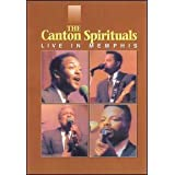 The Canton Spirituals: Live in Memphis ~ The Canton Spirituals