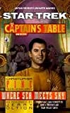 Where Sea Meets Sky (Star Trek: Captain's Table) (0613153022) by Pike, Christopher