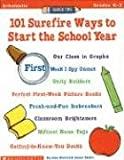 Quick Tips: 101 Surefire Ways to Start the School Year (Grades K-3) (0590365150) by Shafer, Susan