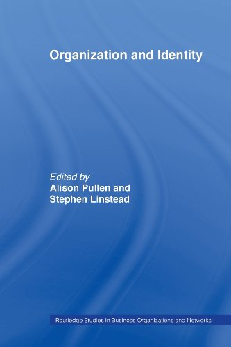 Organization and Identity (Routledge Studies in Business Organizations and Networks)