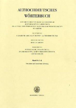 Althochdeutsches Wörterbuch: Band IV: G-J, 18./19. Lieferung (houga bis ibu)